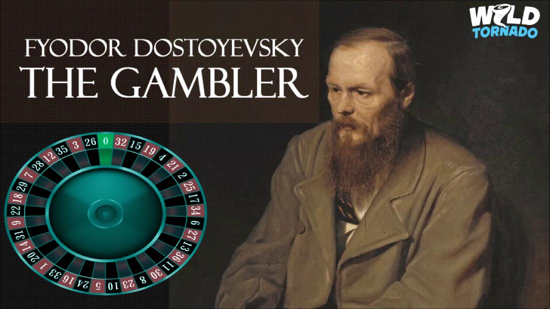 Most Famous Gamblers: Fyodor Dostoyevsky